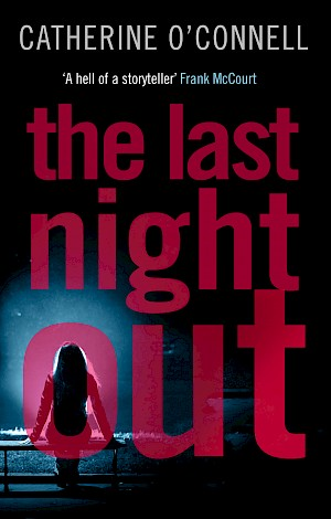 The Last Night Out – Catherine O'Connell