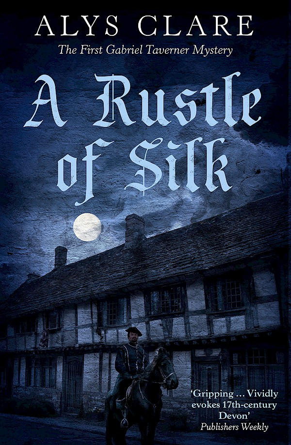 A Rustle of Silk – Alys Clare